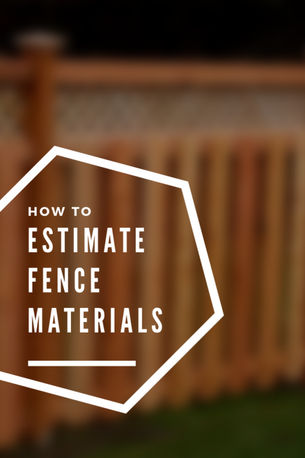 Fence Calculator - Estimate Wood Fencing Materials and ...
