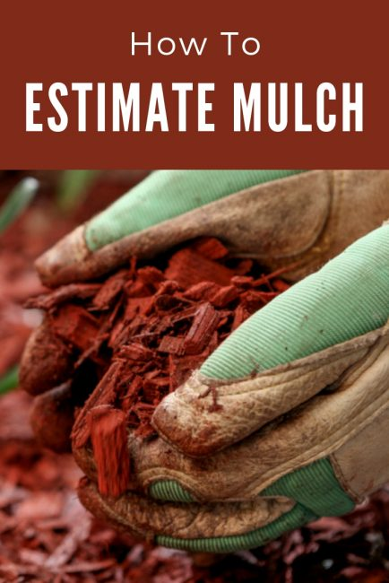 Estimate the amount of mulch needed to fill a space. Get the number of bags, cubic yards, and cubic feet of mulch needed.