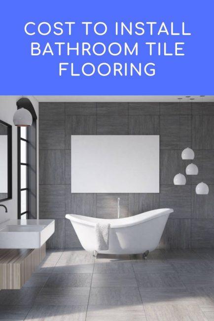 Cost To Install Bathroom Tile Floor 2021 Cost Estimator Inch Calculator