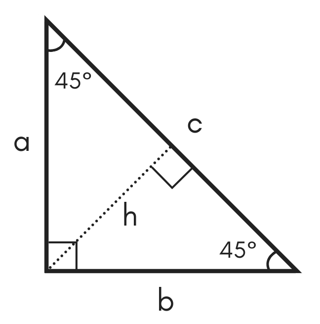 diagram of a special right 45 45 90 triangle showing legs a and b, hypotenuse c, 45 degree angles, and height h