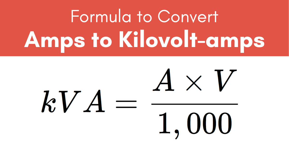 formula to convert amps to kilovolt-amps