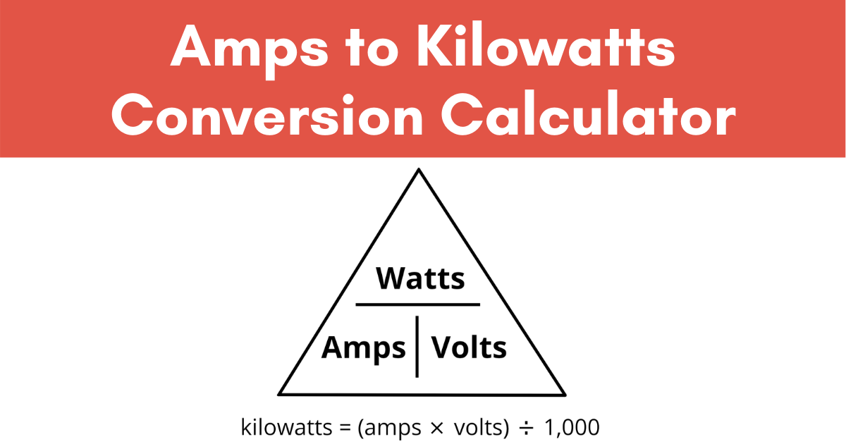 Amps to Kilowatts (kW) Electrical Conversion Calculator