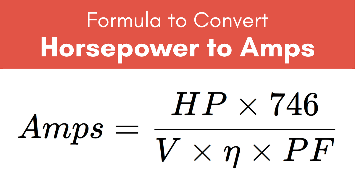 formula to convert horsepower to amps