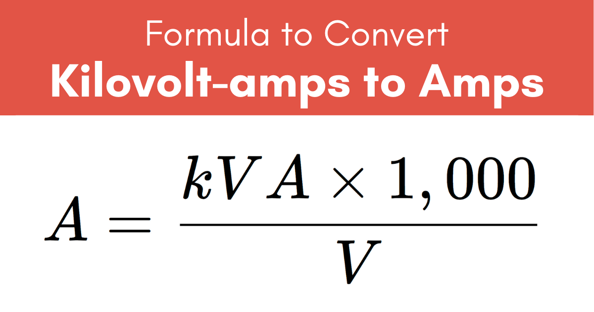 formula to convert kilovolt-amps to amps