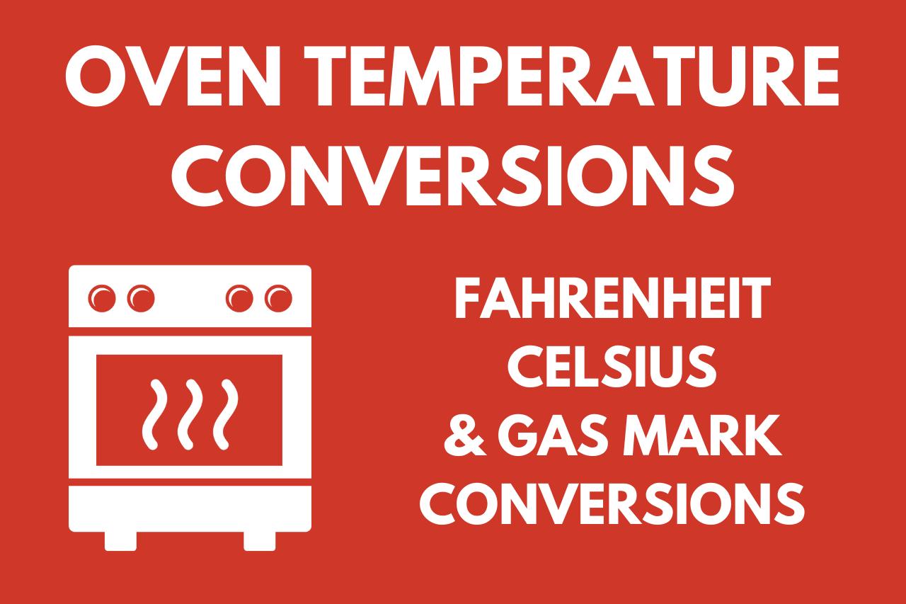 Oven Temperature Conversion Calculator & Chart